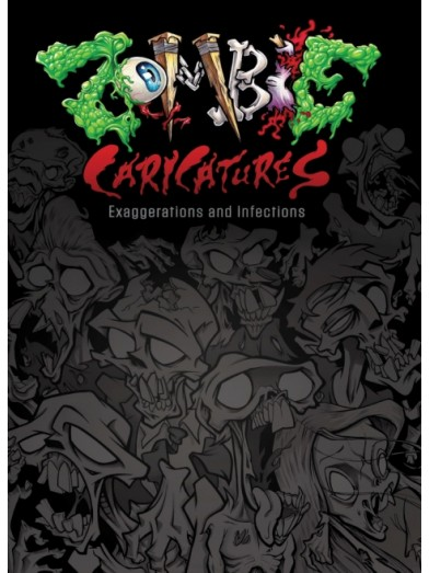 Zombie Caricatures: Exaggerations and Infections