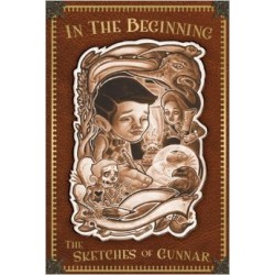 In the beginning.The Sketches of Gunnar