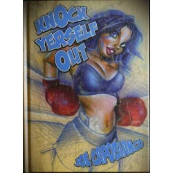 Knock Yerself Out by Joe Capobianco