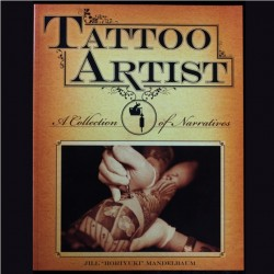 Tattoo Artist - a collection of Narratives by Jill (Horiyuki) Mandelbaum